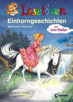 Leselöwen-Einhorngeschichten von Michaela Hanauer http://www.amazon.de/dp/3785563353/ref=cm_sw_r_pi_dp_Grnoxb02KHHAN