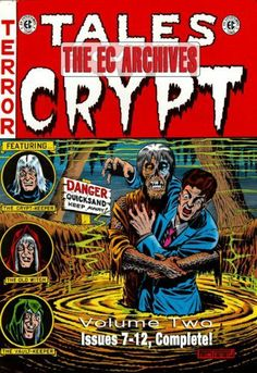 The EC Archives: Tales From The Crypt Volume 2 (v. 2) by Al Feldstein. $33.30. 212 pages. Series - EC Archives. Publication: July 3, 2007. Publisher: William M. Gaines Agent, INC.; Reprint edition (July 3, 2007)