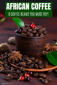African coffees are known for their full-bodied and sweet taste. Their vivid notes, such as dark chocolate flavor with hints of fruits like berries, bergamot, or citrus., makes them the best choice to enjoy at any time. Here are the 8 best coffee beans from Africa. #Coffee #Africancoffee #Coffeebeans. Types Of Coffee Beans, Buy Coffee Beans, Arabica Coffee Beans, Best Coffee, Iced Coffee, Coffee Drinks, Coffee Talk, Coffee Break, Coffee Nutrition Facts