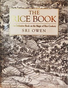 The Rice Book: Amazon.co.uk: Sri Owen, Roger Owen: 9780385401814: Books