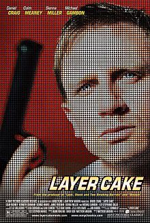Layer Cake is a 2004 British crime thriller produced and directed by Matthew Vaughn, in his directorial debut. It is based on the novel Layer Cake by J. J. Connolly.  The title refers to the social strata, especially in the British criminal underworld, as well as the numerous plot layers in the film. The film has achieved cult status.