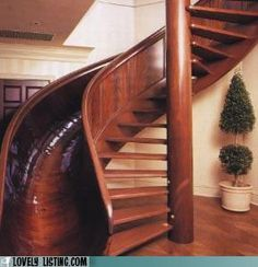 Stairs & slide-I would never use the stairs to come down.