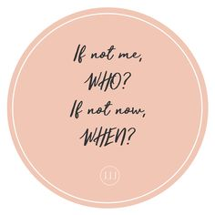 If Not Me #quote