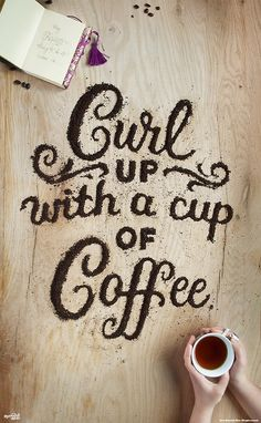 Curl up with a Cup of Coffee