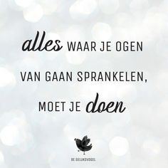 Best Quotes, Love Quotes, Inspirational Quotes, Lucky Quotes, Positive Vibes, Positive Quotes, Dutch Quotes, Words Of Wisdom Quotes, Instagram Quotes