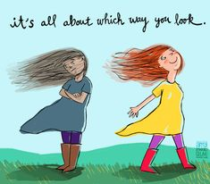It's all about which way you look #quotes