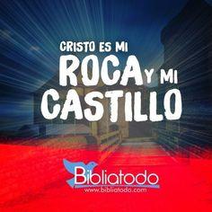 Cristo Es Mi Roca Y Mi Castillo