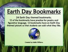 FREE - 24 different bookmarks to use for Earth Day - 12 are poetry themed!  12 of the bookmarks just have an Earth Day themed picture so students can add what they like.