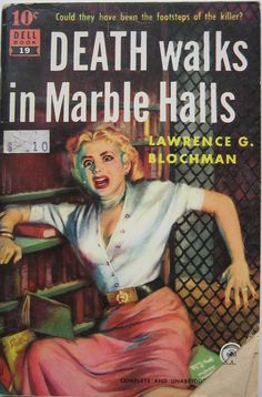 Murder in the New York Public Library amongst the books. Death Walks in Marble Halls (1951). Lawrence G. Blochman. Dell Book # 19 [Pamphlet].  The tale opens with a threat on the life of a library trustee, a threat that may or may not be closely linked with the killing that follows. There are many references to books and literary quotes in the story. Even apparently casual references often light up Blochman interests: words in a card catalogue.