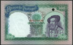 (†) Banco de Portugal, specimen colour trial 500 Escudos, ND (ca 1958), Chapa 9, no serial numbers, no signatures, green and blue on multicoloured underprint, portrait of Dom Francisco d'Almeida at right, arms at centre, reverse vignette of Almeida with two men and a ship in background at left, bank seal at upper centre, value in each corner, overprinted SPECIMEN in red on obverse and reverse, one punch hole