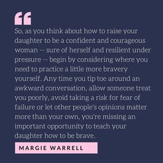 How to raise strong women. #quote #momlife #motherhood #expecting #pregnant #internationalwomensday #women #brave #itsagirl #mommy #daughtersrock #daughter #parenting #parenthood