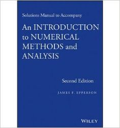 An introduction to numerical methods and analysis / James F. Epperson