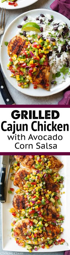 Grilled Cajun Chicken with Avocado Corn Salsa - Cooking Classy