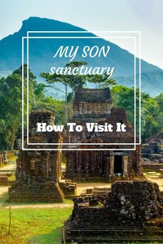 My Son Sanctuary in Vietnam. Click here to find out more!  #Vietnam #travel