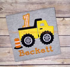 A personal favorite from my Etsy shop https://www.etsy.com/listing/252702438/dump-truck-birthday-shirt-construction