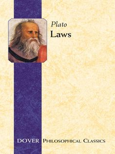 Laws by Plato   A lively dialogue between a foreign philosopher and a powerful statesman, Plato's Laws reflects the essence of the philosopher's reasoning on political theory and practice. It also embodies his mature and more practical ideas about a utopian republic. Plato's discourse ranges from everyday issues of criminal and matrimonial law to wider considerations involving the existence of the gods, the nature of the soul, and the problem of evil.This translation of...