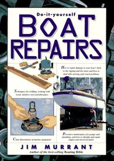 Do-It-Yourself Boat Repairs « LibraryUserGroup.com – The Library of Library User Group