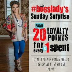 It's #bosslady Sunday Surprise Day! And today she's offering BONUS LOYALTY POINTS! Earn 20 loyalty points for every $1 spent.  Thats's a $5 reward for every $25 spent!  Or keep the points and save up for that 50% off coupon!  Remember my code AmberM for 20% off!   *Loyalty points bonus period expires at 11:59 PM CST 3/12/17.  Start earning points here: http://zigzagstripe.co/a/lN3vsgk7