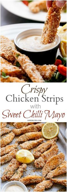 Garlic Chicken Strips with Sweet Chilli Mayo http://cafedelites.com