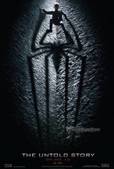 """New """"The Amazing Spider-Man"""" Teaser Poster. Opens July 3, 2012"""