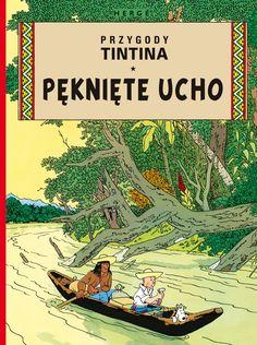 Przygody TinTina: Pęknięte ucho #TinTin #komiks