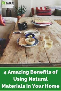 Check out these 4 amazing benefits of using #natural materials in your home.