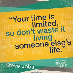 Inspiration from Steve Jobs