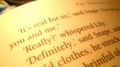 """""""It's real for us...you and me""""   """"Really?""""  """"Definitely""""    Snape+Lilly=Greatest Love Story Ever"""