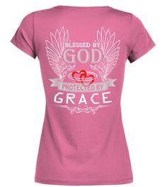 # BLESS BY GOD PROTECTED BY GRACE .  BLESS BY GOD PROTECTED BY GRACE  A GIFT FOR A SPECIAL PERSON  It's a unique tshirt, with a special name!   HOW TO ORDER:  1. Select the style and color you want:  2. Click Reserve it now  3. Select size and quantity  4. Enter shipping and billing information  5. Done! Simple as that!  TIPS: Buy 2 or more to save shipping cost!   This is printable if you purchase only one piece. so dont worry, you will get yours.   Guaranteed safe and secure checkout via…