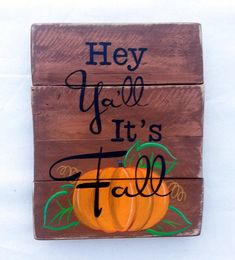 Hey Yall Its Fall pumpkin pallet sign 10x13 by LouandElle on Etsy