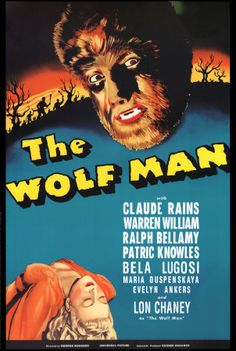 The Wolf Man (1940) Dir. George Waggner