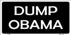 Dump Obama Aluminum Automotive Novelty License Plate Tag Sign