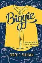 Biggie by Derek Sullivan