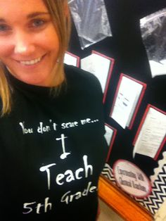 You don't scare me.I teach grade t-shirt from Cafe Press Teacher Halloween Costumes, Teaching 5th Grade, The Day After, Halloween Celebration, Upper Elementary, 5th Grades, Holiday Ideas, School Stuff, Teaching Ideas