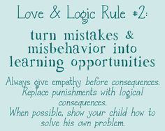Love and Logic Rule #2 Poster | Repinned by Melissa K. Nicholson, LMSW http://wws.adoptioncounselinggr.com