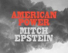 American power / Mitch Epstein