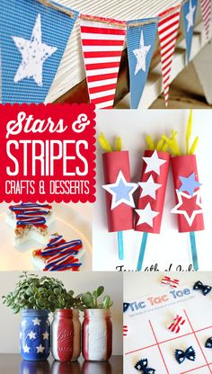 Stars & Stripes Crafts & Desserts  An idea or 15 for your memorial day or 4th of july party. Fun decor and recipes.