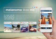 Melanoma Likes Me, winner of the Grand Prix for Good at Spikes Asia, is a digital campaign from Australia connecting social media with melanoma awareness. Advertising Awards, Instagram Advertising, Creative Advertising, Ads, Advertising Ideas, Advertising Design, Cannes Awards, Digital Campaign, Concept Board