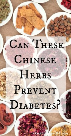 Can These Chinese Herbs Prevent Diabetes? | www.healyourselfDIY.com