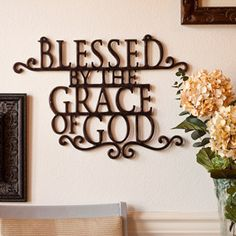 Blessed By the Grace of God Wall Decor