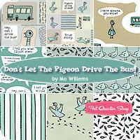Don't Let The Pigeon Drive The Bus! Fat Quarter Bundle Mo Willems for Cloud9 Fabrics - Fat Quarter Shop. Ordered fabric 1/5/2013