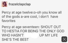 Hestia is awesome Percy Jackson Memes, Percy Jackson Books, Percy Jackson Fandom, Rick Riordan Series, Rick Riordan Books, Solangelo, Percabeth, Annabeth Chase, Geeks
