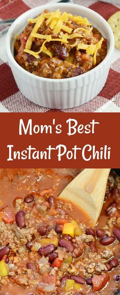 Mom's Best Instant Pot Chili Recipe - A mild easy ground beef chili that cooks in 30 minutes in the pressure cooker but tastes like it simmered on the stove all day! from Meatloaf and Melodrama #InstantPot #pressurecooker #easydinner