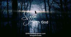 Safe with God