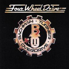 Bachman-Turner Overdrive-Four Wheel Drive (1975)