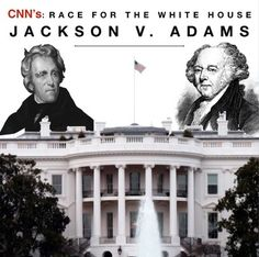 Race To The Whitehouse Jackson V Adams Video Guide Plus Video Web Link  Documentary