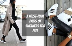 3 Must-Have Pairs of Sneakers for Fall Sneakers are some of my favorite shoes to rock when the temperature starts to drop. Sneaker fashion like the pictures above is comfy and not hard to throw together! In the fashion world, you can never go wrong with pulling off a retro look, which I think is what these sneakers have in c...  Read More at http://www.chelseacrockett.com/wp/fashion/3-must-have-pairs-of-sneakers-for-fall/.  Tags: #Adidas, #Autumn, #Fall, #Fashion, #N