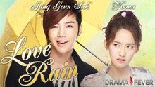 Love Rain. I like how this drama begins in the 70's and then goes to present times.