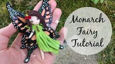 TUTORIAL: Polymer Clay Monarch Butterfly Fairy Tutorial
