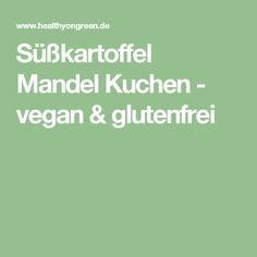 Süßkartoffel Mandel Kuchen - vegan & glutenfrei